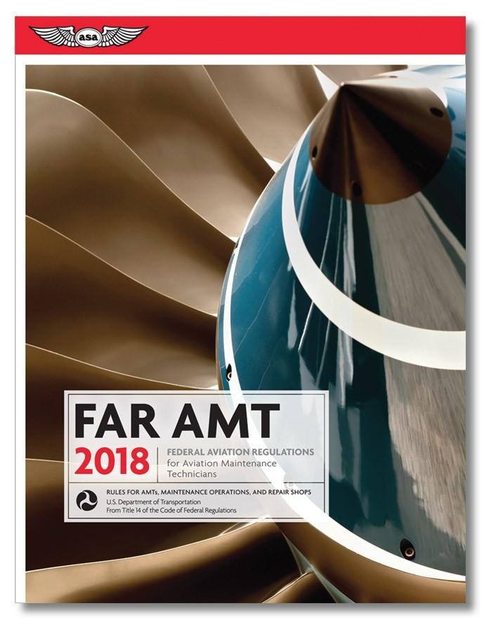 2018 FAR for Aviation Maintenance Technicians