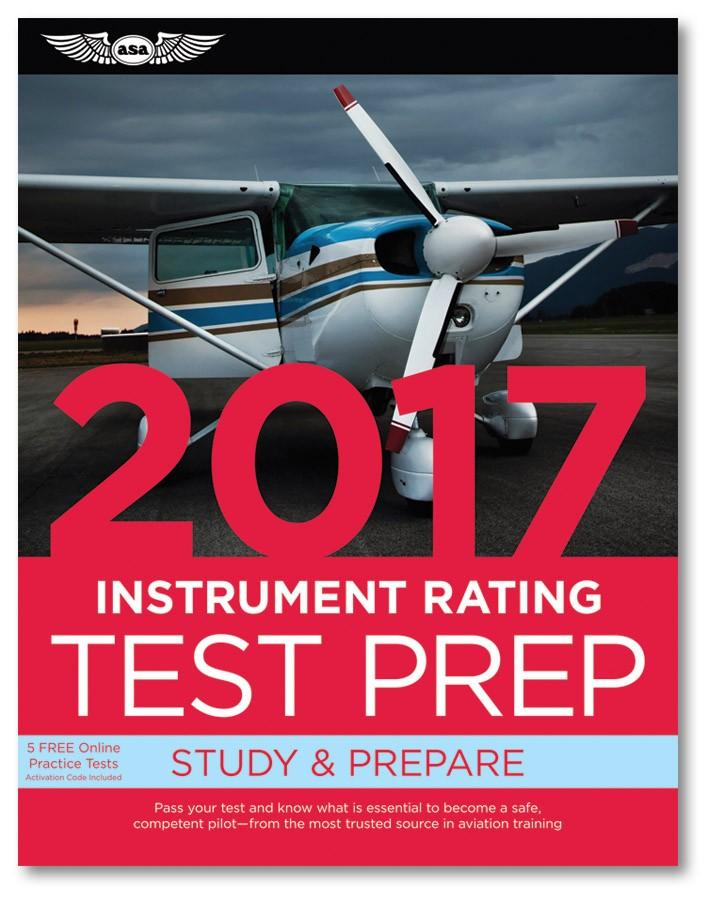Test Prep 2017: Instrument Rating