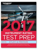 Test Prep 2017: Instrument Rating