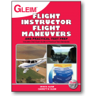 Flight Instructor Flight Maneuvers and Practical Test Prep