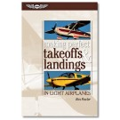 Making Perfect Takeoffs & Landings in Light Airplanes