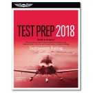 Test Prep 2018: Instrument Rating
