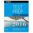 Test Prep 2016: Private Pilot