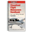 Visualized Flight Maneuvers Handbook - Low Wing