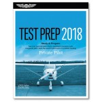 Test Prep 2018: Private Pilot
